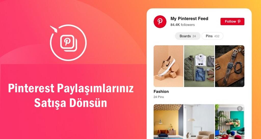 Pinterest İle Ürün Satışlarını Nasıl Artırabiliriz?