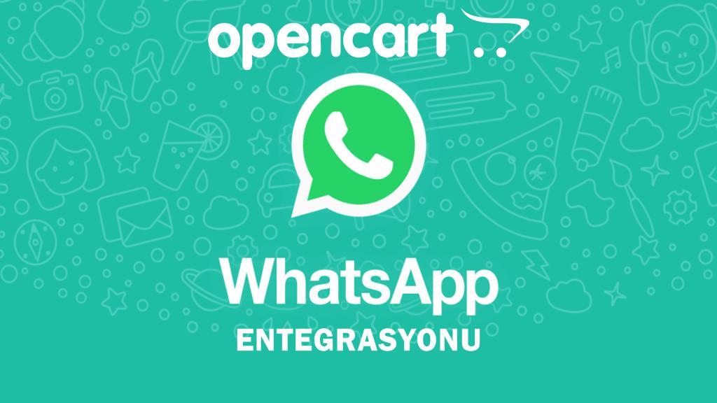 Opencart Whatsapp Uygulaması Mağaza Entegrasyonu
